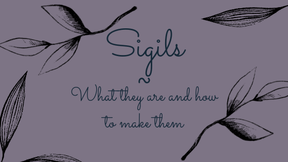 Sigils – What They Are and How to Make Them
