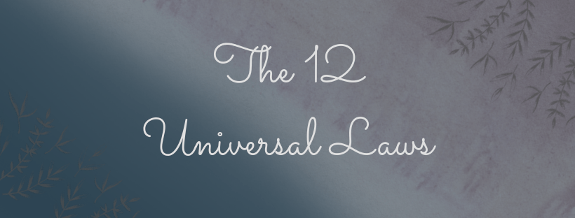 Heading, the 12 universal laws