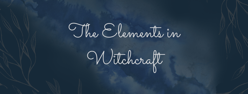 The Elements in Witchcraft title