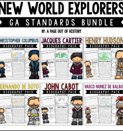 New World Explorers Biography Pack Georgia 3rd Grade Standards Bundle - A  Page Out of History [ 2400 x 2400 Pixel ]