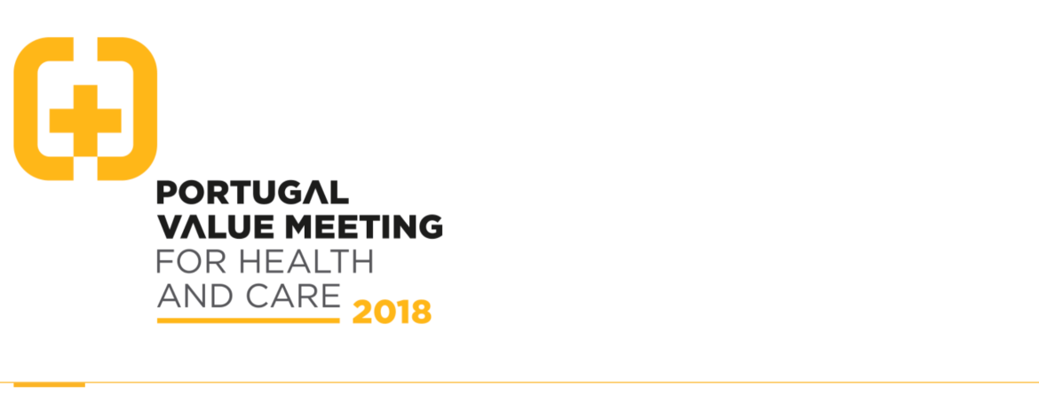 PORTUGAL VALUE MEETING FOR HEALTH AND CARE 2018