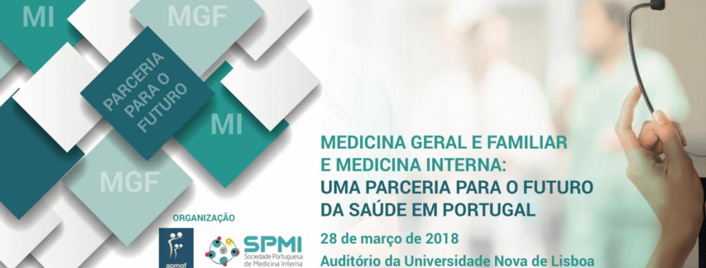 Medicina Geral e Familiar e Medicina Interna: uma parceria para o futuro da Saúde em Portugal
