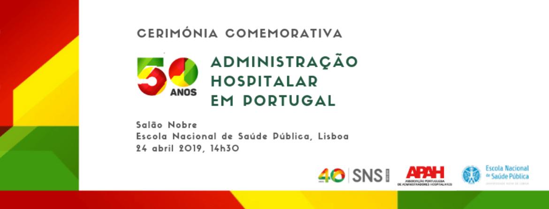 50 Anos Administração Hospitalar em Portugal