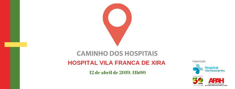 18.º Caminho dos Hospitais - Hospital Vila Franca de Xira