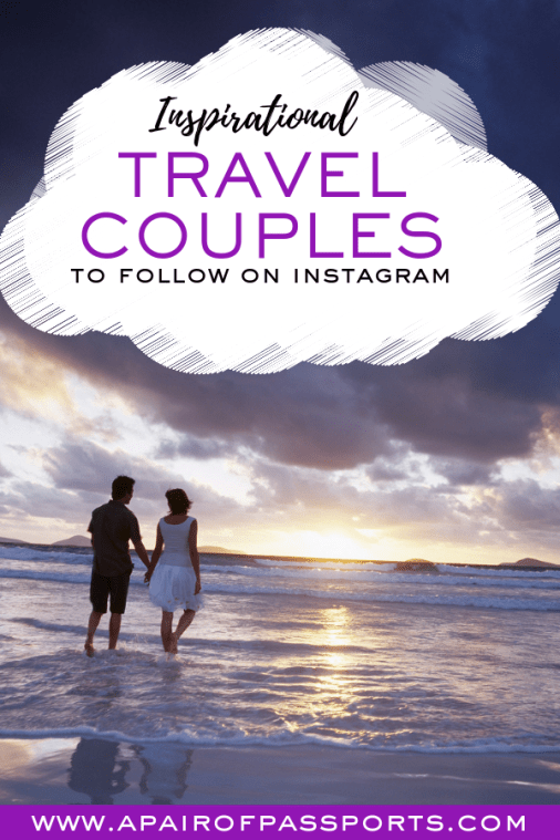 Travel Couples to Follow on Instagram