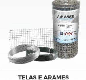 A linha AMARRE conta com telas e arames resistentes.
