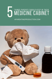 5 things parents should keep in their medicine cabinet
