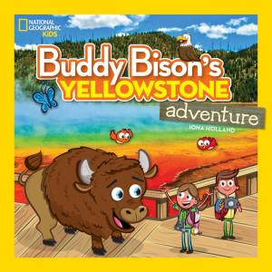 National Geographic Kids Buddy Bison's YellowStone Adventure