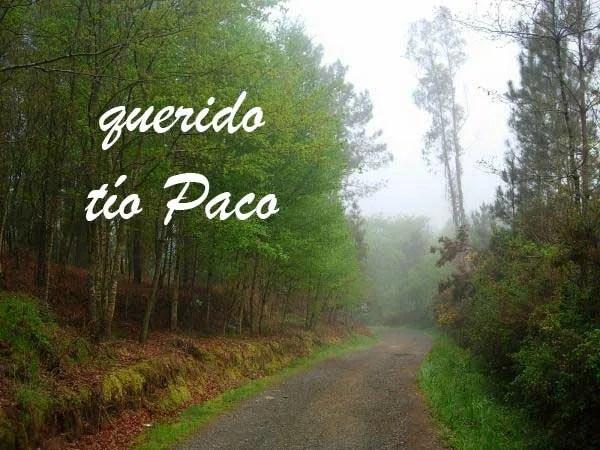 Adiós a nuestro querido tío Paco
