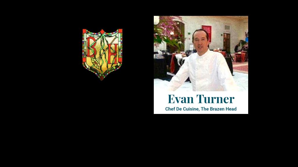 Evan Turner Chef De Cuisine, The Brazen Head