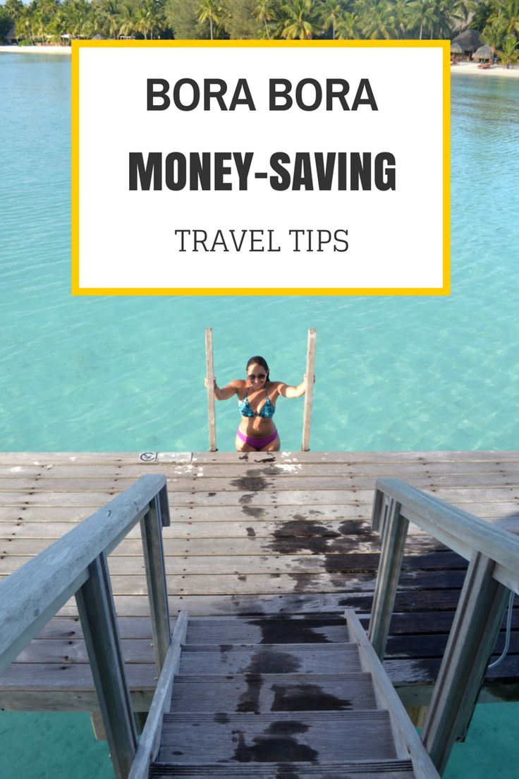 How To Save Money In Bora Bora 22 Ways To Save