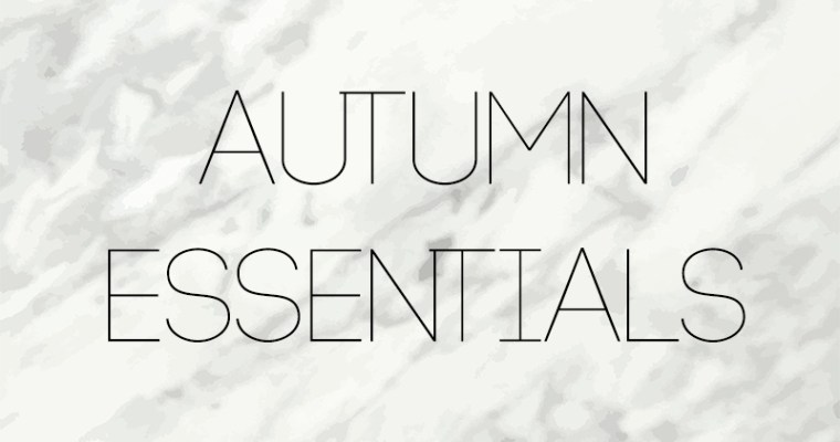 Wish list autunnale e must have del momento