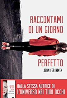 Raccontami di un giorno perfetto di Jennifer Niven