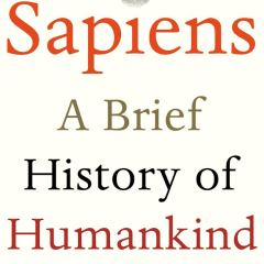 "Book Review: ""Sapiens – A Brief History of Humankind"" by Yuval Noah Harari"