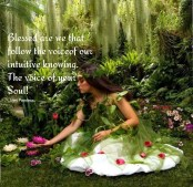 Blessed are we that follow the voice of our intuitive knowing. The voice of our Souls! ~April Peerless