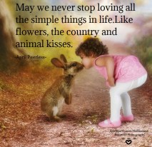 May we never stop loving all the simple things in life.Like flowers, the country and animal kisses. April Peerless #WUVIP SQMBP