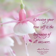 Knowing your true self is the beginning of all answers. A.Peerless