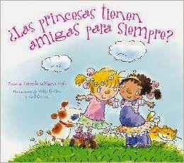 «¿Las princesas tienen amigas para siempre?»