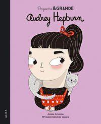 Reseña: «Pequeña y grande Audrey Hepburn»