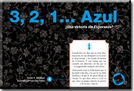Reseña: 3, 2, 1…Azul ¿Una victoria sin Esperanza?