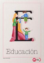 http://www.educandoenigualdad.com/e-de-educacion/