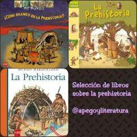 Selección de libros sobre la prehistoria