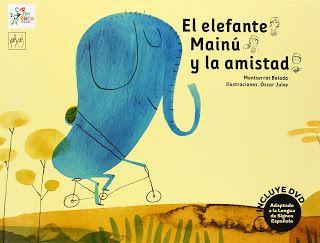 Reseña: «El elefante Mainú y la amistad» (libro+DVD)