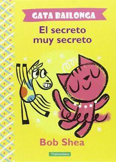 «Gata Bailonga. El secreto muy secreto»