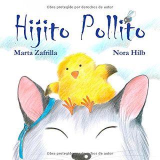 Reseña: «Hijito pollito»