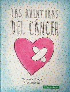 Reseña: «Las aventuras del cáncer»