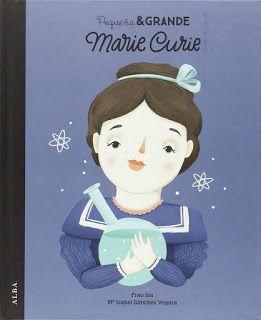 Reseña: «Pequeña y grande Marie Curie»
