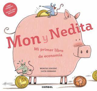 Reseña: «Mon y Nedita. Mi primer libro de economía»