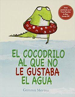 Reseña: «El cocodrilo al que no le gustaba el agua»