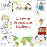 Selección de cuadernos de vacaciones de inspiración Montessori