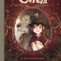 """Reseña: """"Los diarios de Cereza: el zoo petrificado"""""""