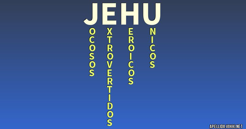 Significado del apellido jehu - Significados de los apellidos