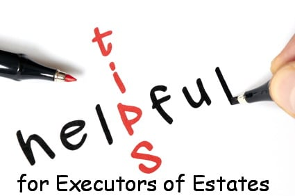 tips for executors of estates