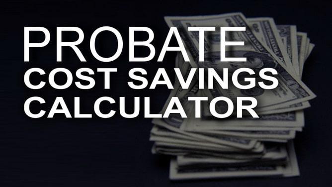probate cost savings calculator