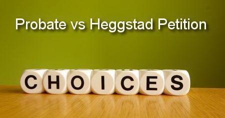 probate vs heggstad petition in california