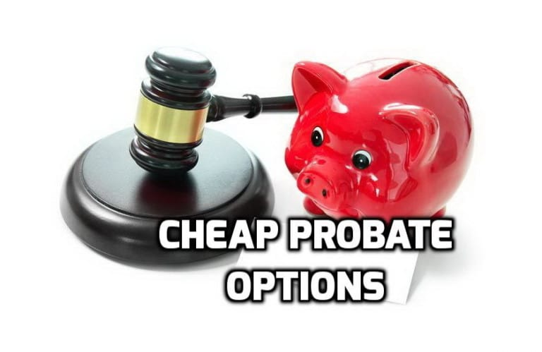 cheap probate options
