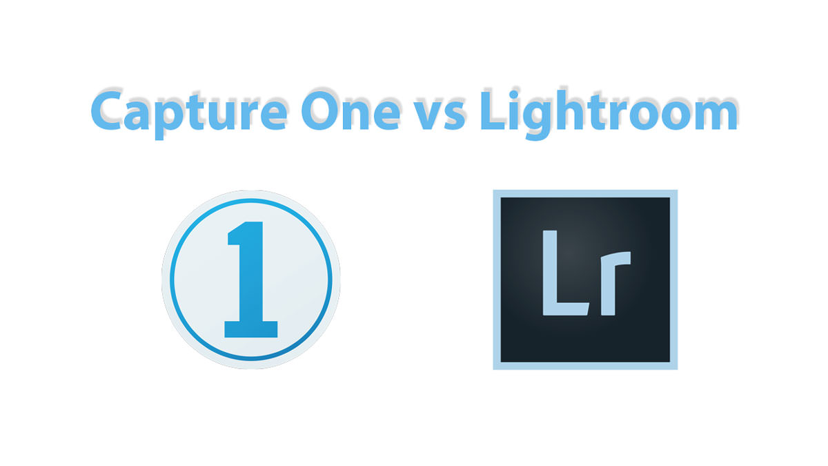 Capture One vs Lightroom Comparison
