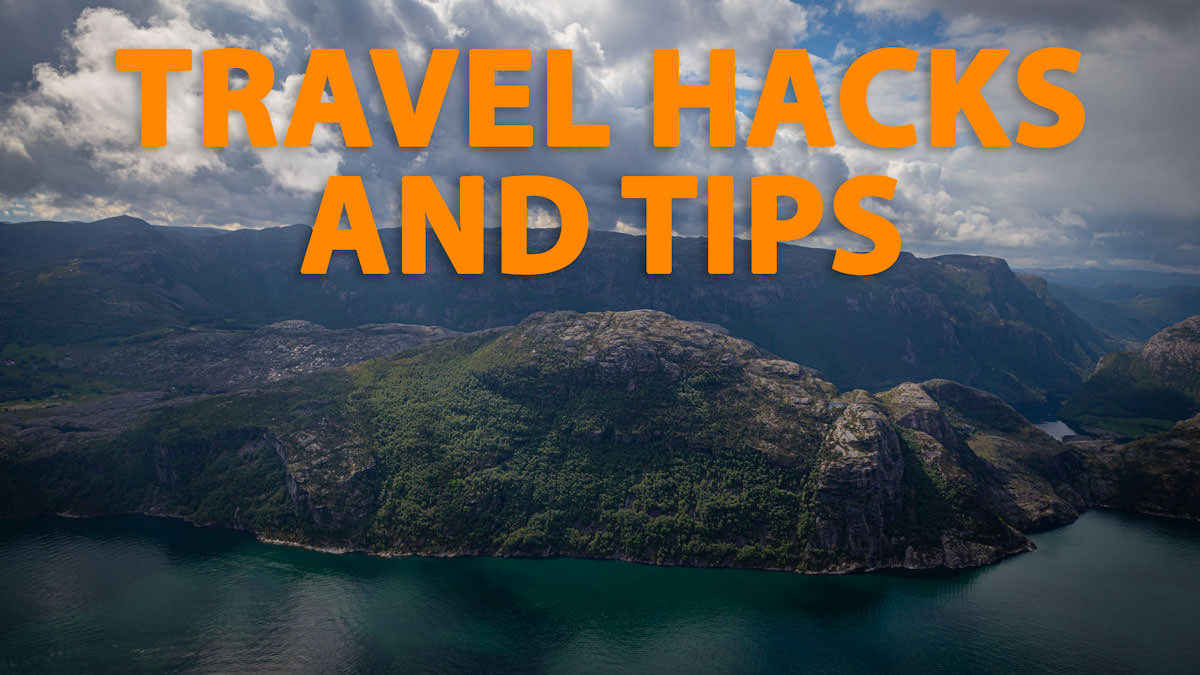 77 Ultimate Travel Hacks and Tips for 2020