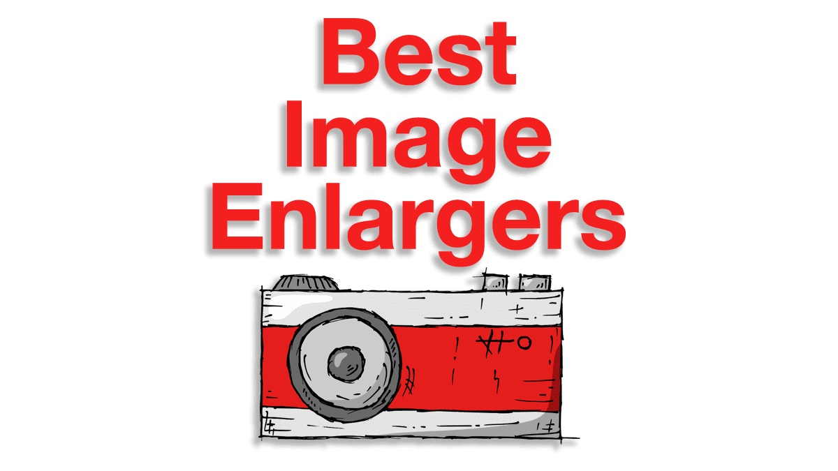 6 Best Image Enlargers | Online Free and Paid Versions (2020)