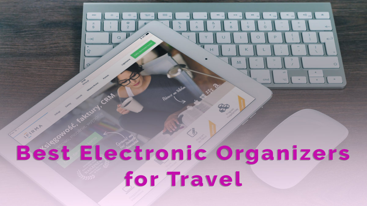 8 Best Electronic Organizers for Travel | Cases, iPads 2020