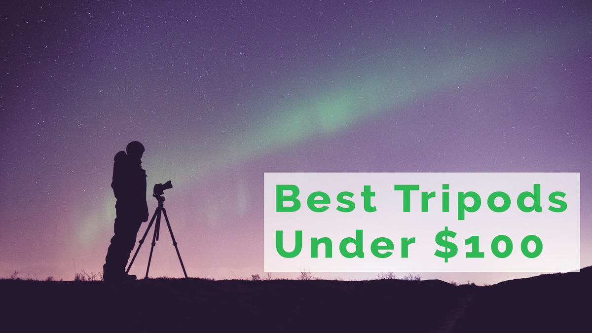 Best Tripods Under $100 for Beginners to Pros