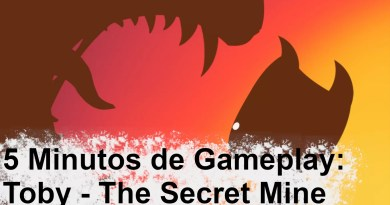 5 Minutos de Gameplay – Toby The Secret Mine