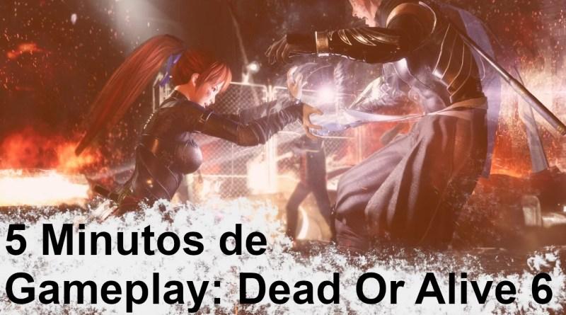 5 Minutos de Gameplay – Dead Or Alive 6