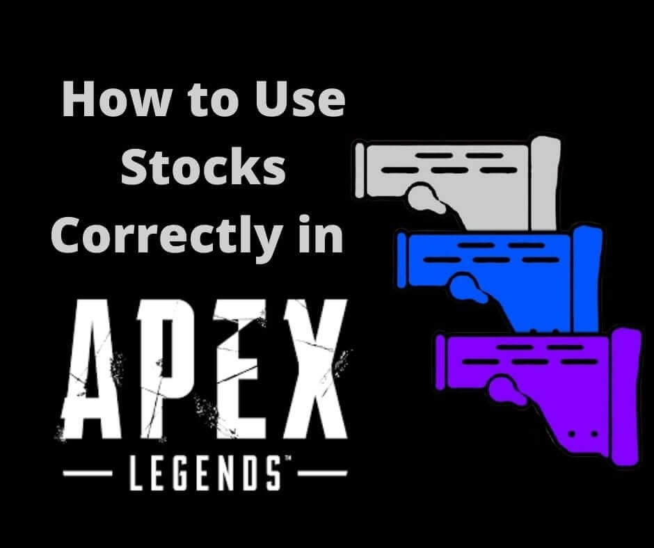 How to use Stocks in Apex Legends