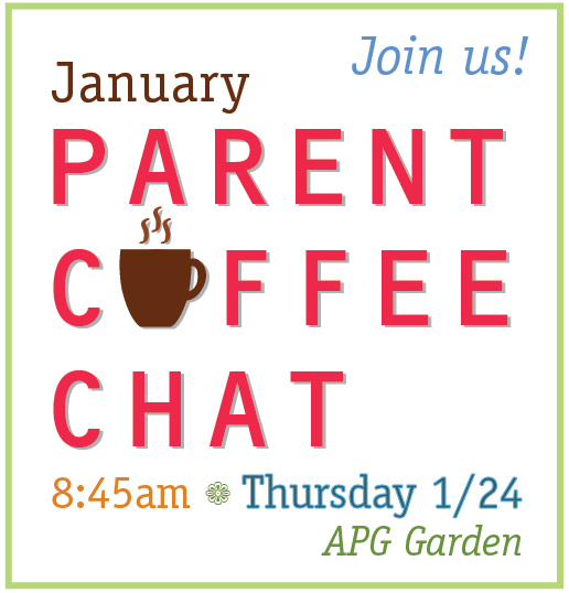 Join us! January Coffee Chat, 8:45am, Thursday, January 24, APG Garden