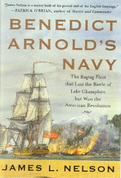Benedict Arnold's Navy by James L. Nelson